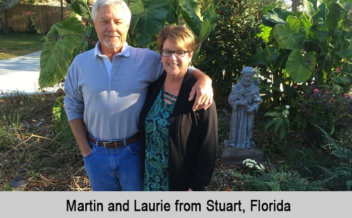 Martin and Laurie from Stuart, Florida.