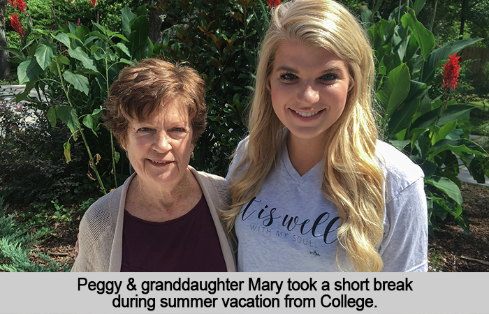 Peggy and granddaughter, Mary, took a short break during summer vacation from College.