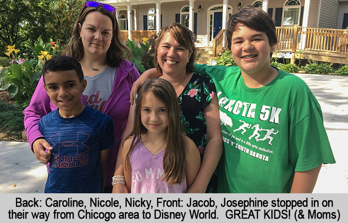 Back row: Caroline, Nicole, Nicky.  Front row: Jacob, Josephine stopped in on their way from Chicago area to Disney World.  Great Kids and Moms!