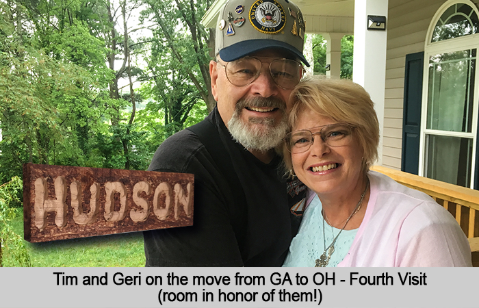 Tim and Geri on the move from GA to OH - Fourth Visit, room named in honor of them.