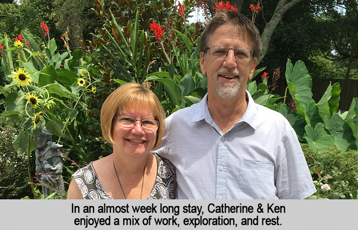 In an almost week-long stay, Catherine and Ken enjoyed a mix of work, exploration, and rest.