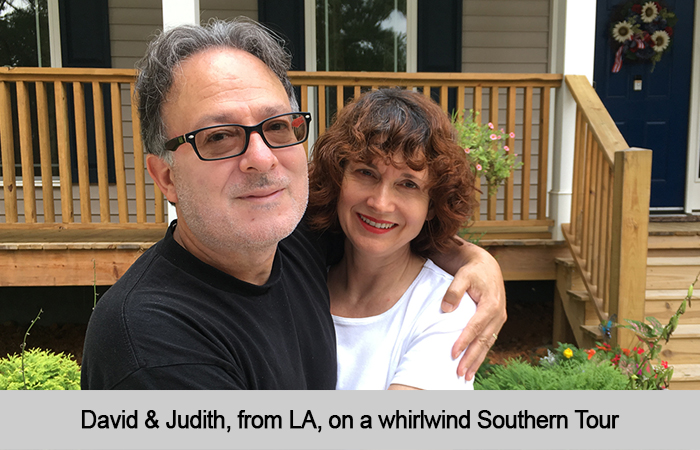 David and Judith, from LA, on a whirlwind tour of the South.