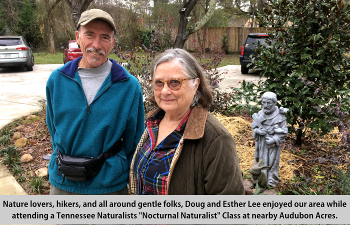Nature lovers, and all-around gentle folks, Doug and Esther Lee enjoyed our are while attending a Tennessee Naturalists