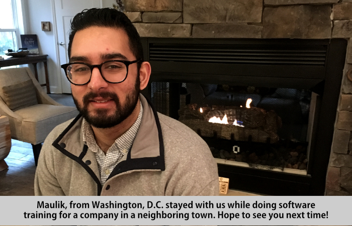 Maulik, from Washington, DC, stayed with us while doing software training for acompany in a neighboring town.