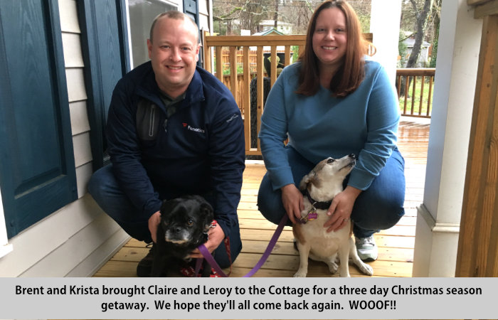 Brent and Krista brough Claire and Leroy to the Cottage for a three day Christmas season getaway.  Woof!