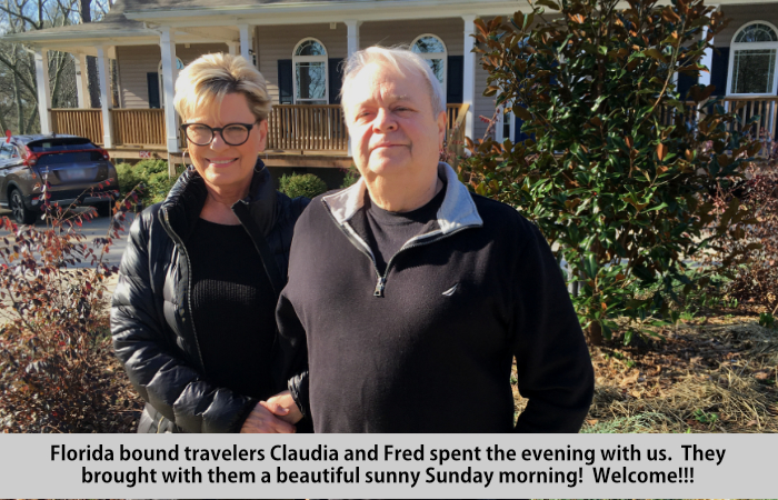 Florida bound travelers, Claudia and Fred, spent the evening with us.  They brought with them a beautiful, sunny Sunday morning.  Welcome!