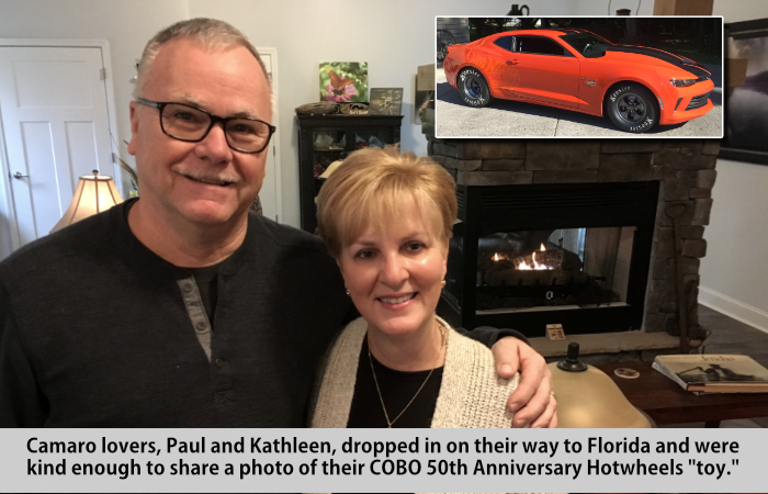 Camaro lovers, Paul and Kathleen, dropped in on their way to Florida and were kind enough to share a photo, inset, of their COBO 50th anniversary Hotwheels,