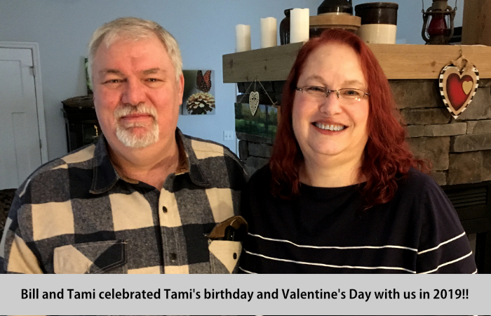 Bill and Tami celebrated her birthday and Valentine's day with us in 2018.